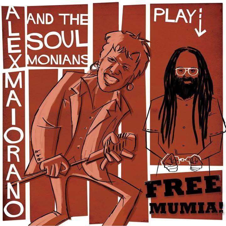 Alex Maiorano & The Soulmonians - FREE MUMIA!